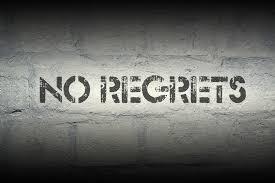 sign saying no regrets