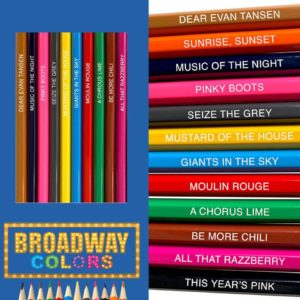 Colored Pencils with funny broadway names