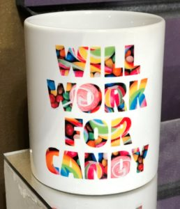 Mug saying Will Work for Candy